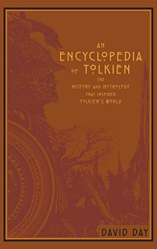 An Encyclopedia of Tolkien: The History and Mythology That Inspired Tolkien's World (Leather-bound Classics)