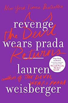 Revenge Wears Prada: The Devil Returns by [Weisberger, Lauren]