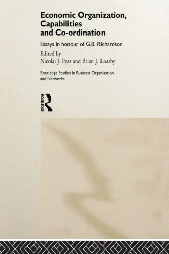 Economic Organization, Capabilities and Coordination (Routledge Studies in Business Organizations and Networks)