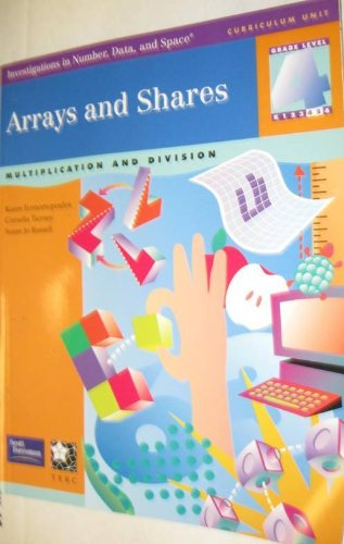 Arrays and Shares (Multiplication and Division); Grade level 4 (Investigations in Number, Data, and
