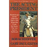 The Acting President, Bob Schieffer and Gary Paul Gates, 0525485791