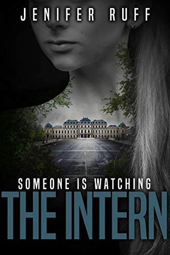 The Intern: A Dark Thriller (Brooke Walton Book 3) by [Ruff, Jenifer]
