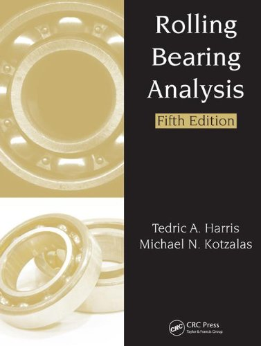 Rolling Bearing Analysis, Fifth Edition -  2 Volume Set (Rolling Bearing Analysis, Fifth Edtion)