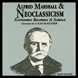 Alfred Marshall and Neoclassicism