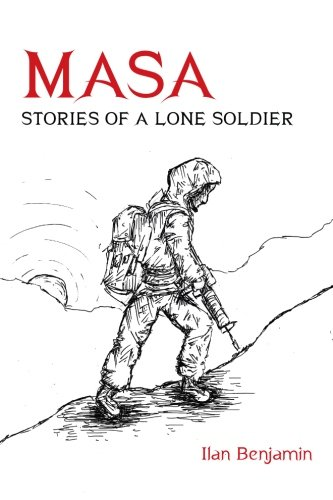 Masa: Stories of a Lone Soldier