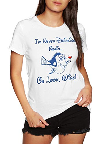 Dory Fish I Never Drinking Again Oh Look Wine - Funny Vintage Trending Awesome Unisex Shirt by SMLBOO Shirt (Unisex White, ()