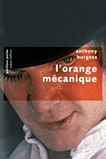 L'orange mécanique, Burgess, Anthony
