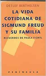 La vida cotidiana de Sigmund Freud y su familia: Recuerdos