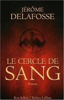 Le cercle de sang par Delafosse