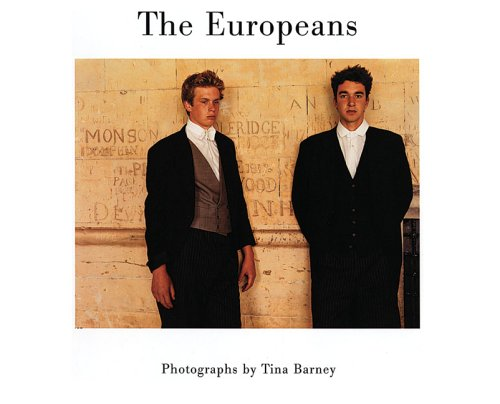 Read Online Tina Barney: The Europeans ebook