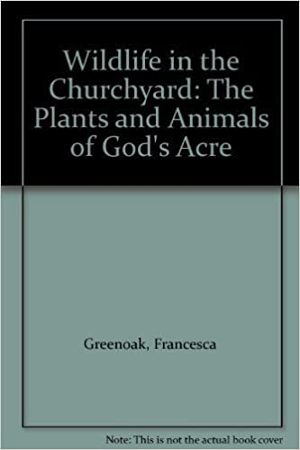 Book Wildlife in the Churchyard: The Plants and Animals of God's Acre
