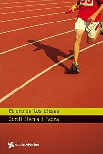 El oro de los dioses par Sierra i Fabra