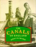 Canals of England, Eric De Mare, 0862994187