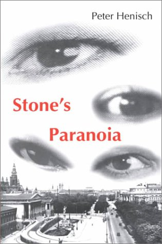 Stone's Paranoia (STUDIES IN AUSTRIAN LITERATURE, CULTURE, AND THOUGHT TRANSLATION -