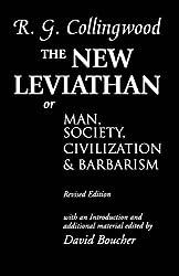 The New Leviathan: Or Man, Society, Civilization and Barbarism