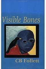 Visible Bones Paperback