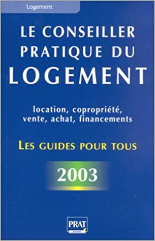 Livre gratuits Le conseiller pratique du logement 2003 pdf epub