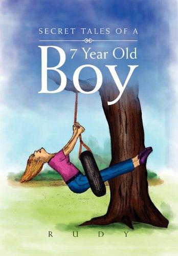Read Online Secret Tales of a 7 Year Old Boy pdf epub