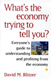 What's the Economy Trying to Tell You?, David M. Blitzer, 0070070970