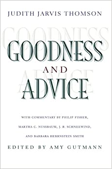 image for Goodness and Advice (The University Center for Human Values Series)