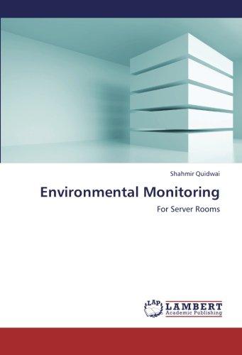 Environmental Monitoring: For Server Rooms