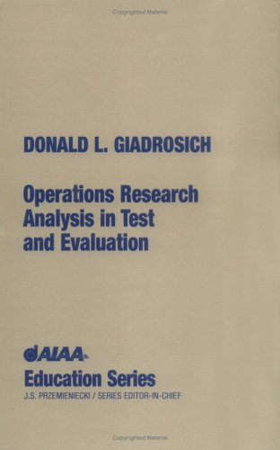 Operations Research Analysis in Test and Evaluation (AIAA Education Series)