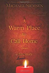 A Warm Place to Call Home: A Demon's Story (Volume 1) Paperback