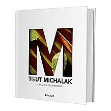 Tout Michalak: Le meilleur de la pâtisserie