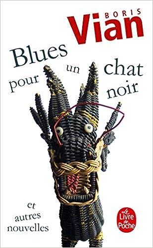 Blues Pour Un Chat Noir Le Livre De Poche French Edition