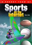 A Pocket Tour of Sports on the Internet, Terry Fain, 0782116930