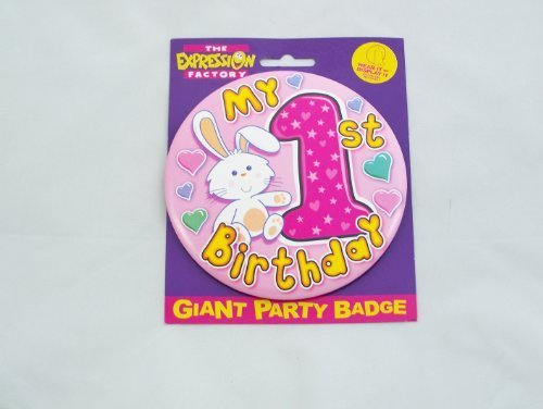1st birthday badge girl 15cm (EXP) by Every-occasion-party-supplies