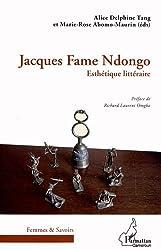 jacques fame ndongo esthetique litteraire