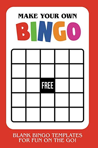 Make Your Own Bingo: Blank Bingo Templates For Fun On The Go - Red