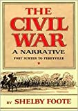 The Civil War: A Narrative, Vol. 1,Publisher: Blackstone Audio, Inc.; Unabridged edition