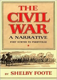 The Civil War: A Narrative, Vol. 1,Publisher: Blackstone Audio, Inc.; Unabridged edition by