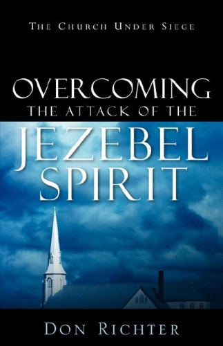 Download Overcoming The Attack Of The Jezebel Spirit pdf