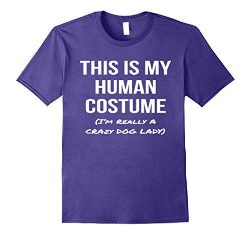 Mens Human Costume I'm Really a Crazy Dog Lady Shirt Costume Tee 3XL (Crazy Dog Lady Costume)