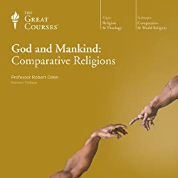 God and Mankind: Comparative Religions