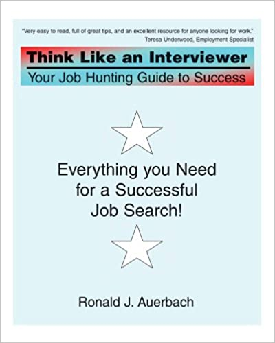 Amazon lydbøger download Think Like an Interviewer: Your Job Hunting Guide to Success 0595452124 PDF ePub MOBI