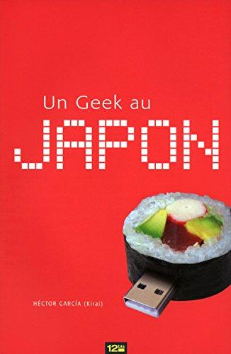 Geek au Japon (un)