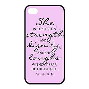 Bible Quote Proverbs 31:25 Iphone 4 4s (pc hard) Silicone Case Cover -She is clothed in strength and dignity and she laughts without fear of the future