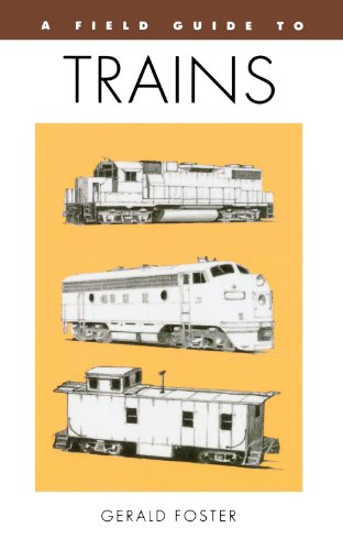 A Field Guide to Trains of North America (Peterson Field Guide Series)