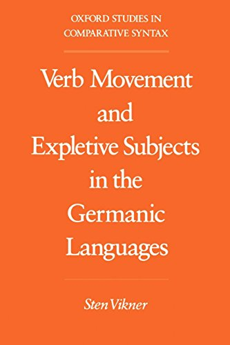 Verb Movement and Expletive Subjects in the Germanic Languages (Oxford Studies in Comparative Syntax) by Oxford University Press
