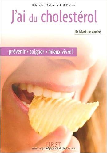 Le Petit Livre De J Ai Du Cholesterol French Edition