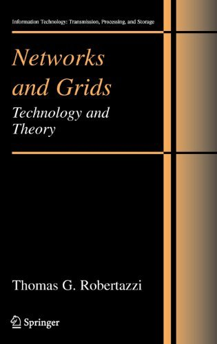 Download Networks and Grids (Information Technology: Transmission, Processing and Storage) Pdf