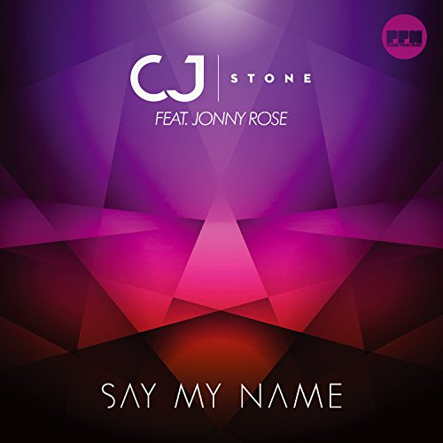 say my name extended mix by cj stone feat jonny rose on amazon music. Black Bedroom Furniture Sets. Home Design Ideas