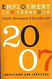 Employment Law Yearbook 2007, Herrington Orrick, 1402408625