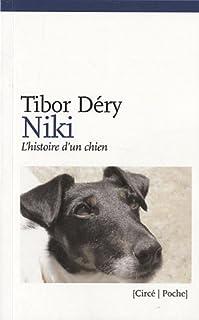 Niki ou L'histoire d'un chien, Déry,Tibor