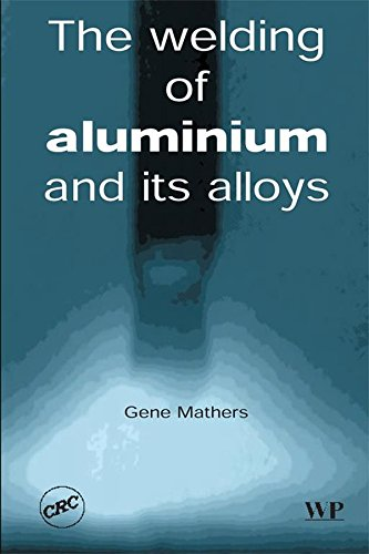 the-welding-of-aluminium-and-its-alloys-woodhead-publishing-series-in-welding-and-other-joining-tech