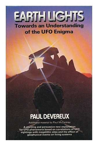 Earth Lights: Towards an Understanding of the Unidentified Flying Objects Enigma